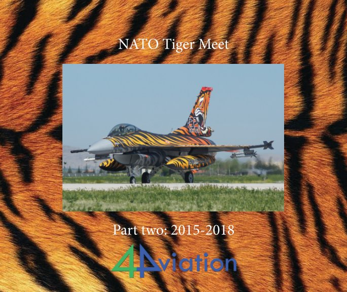 View NATO Tiger Meet 2015-2018 by 4Aviation