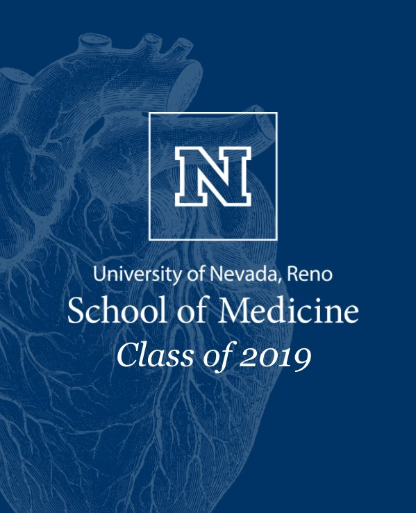 View UNR Med Class of 2019 by N Beneschott, D Andres