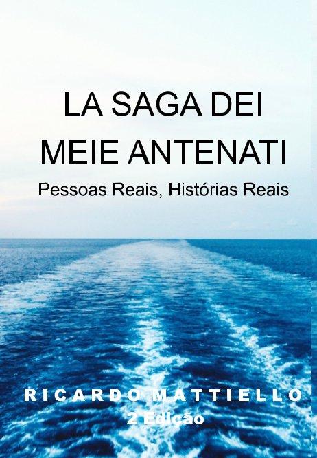 View A Saga dos meus Antepassados by Ricardo Mattiello