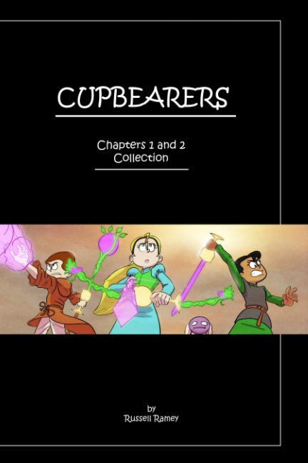View Cupbearers Chapters 1 and 2 by Russell Ramey