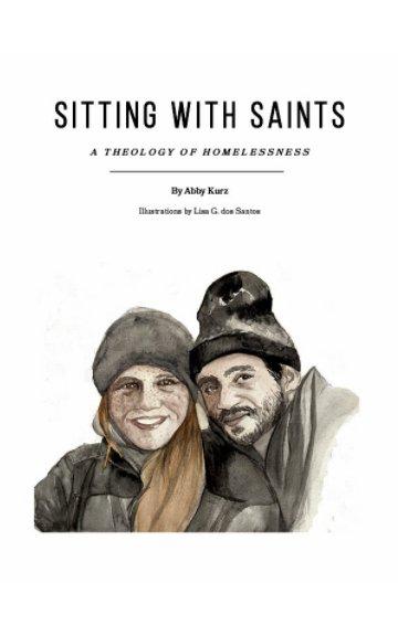 Ver Sitting with Saints por Abby Kurz