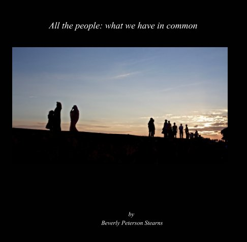 View All the People: by Beverly Peterson Stearns