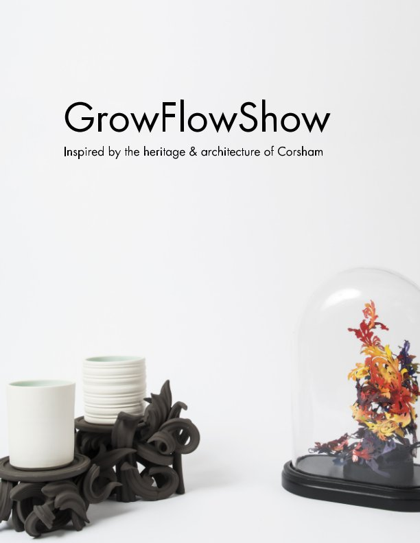 View GrowFlowShow by Anya Beaumont, Jo Taylor