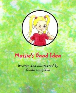 Maisie's Good Idea book cover