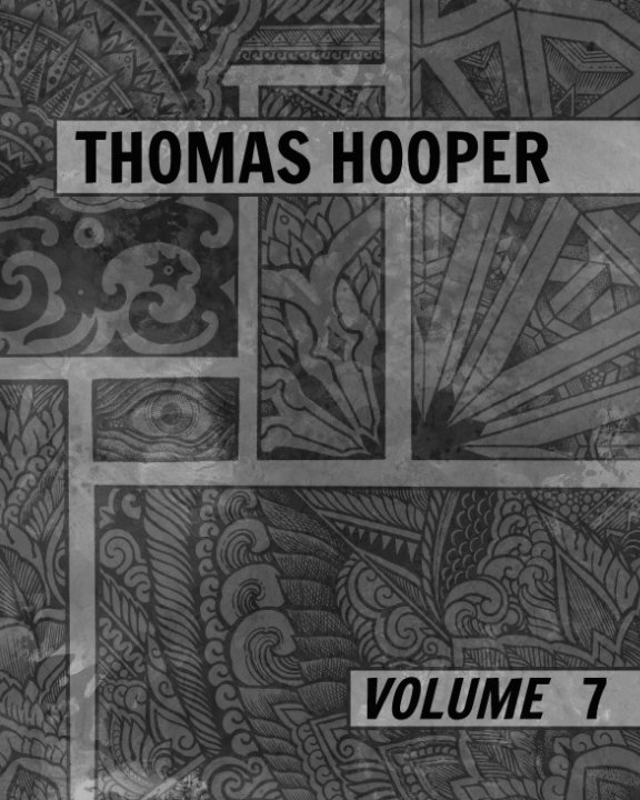 View Volume 7 by Thomas Hooper