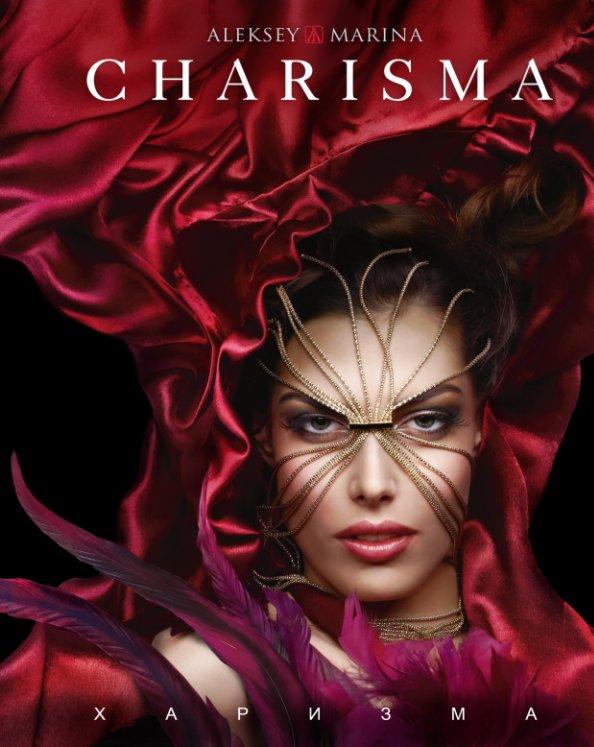 View Charisma by Aleksey Marina