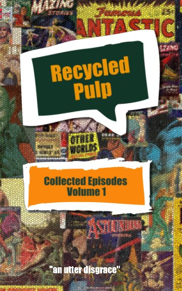 Ver Recycled Pulp Volume 1 por Sebastian Januszewski