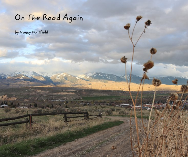 Ver On The Road Again por Nancy Whitfield