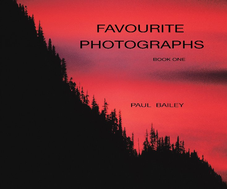 View Favourite Photographs by PAUL BAILEY