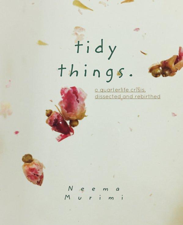 Tidy Things. nach Neema Murimi anzeigen