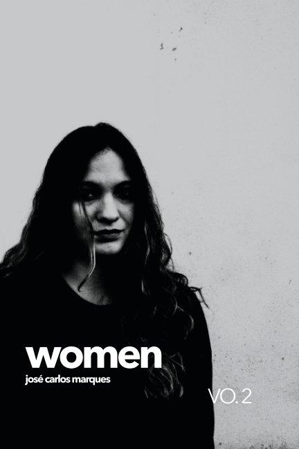 View Women VO. 2 by José Carlos Marques