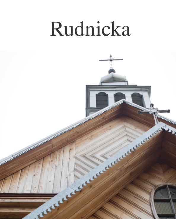 View Rudnicka by Andrea Shettler