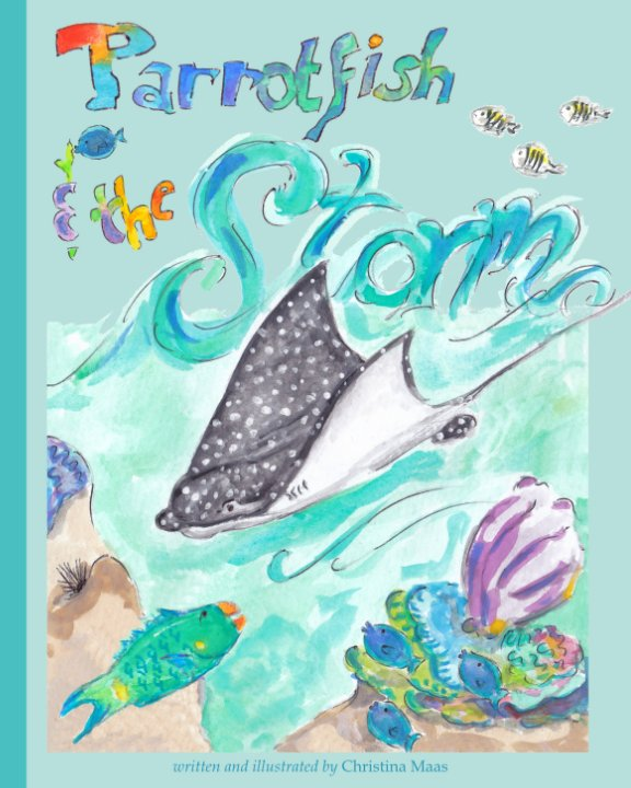 Parrotfish and the Storm nach Christina Maas anzeigen