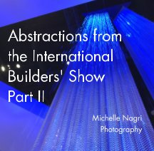 Abstractions from the International Builders' Show Part II book cover
