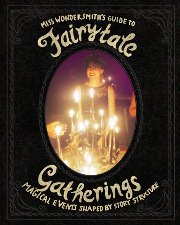 View FairytaleGatherings by The Wondersmith