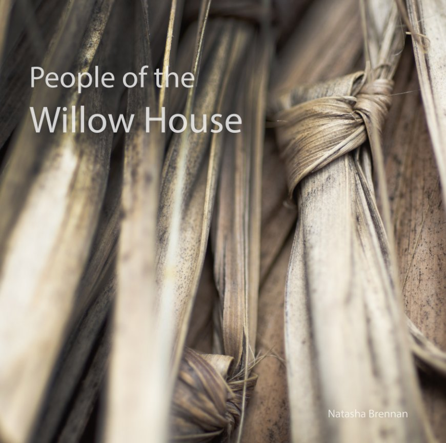 View People of the Willow House by Natasha Brennan