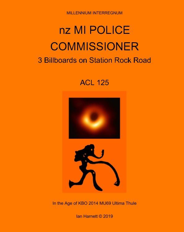 View nz MI Police Commissioner by Ian Harnett, Annie C, Eileen H