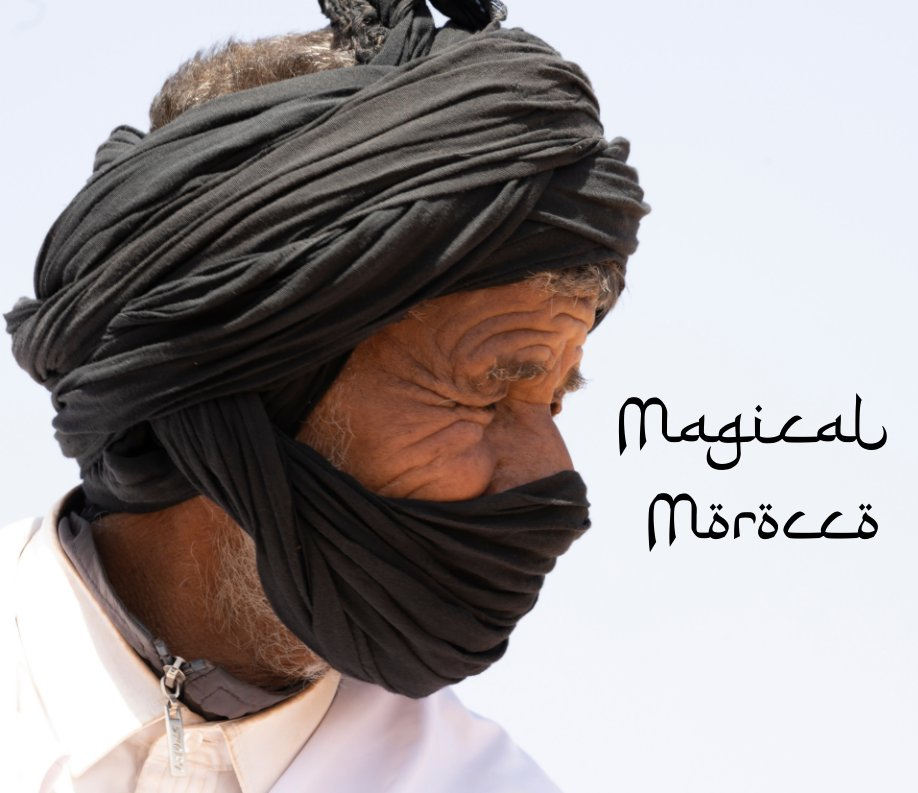 View Magical Morocco by Marylou Badeaux