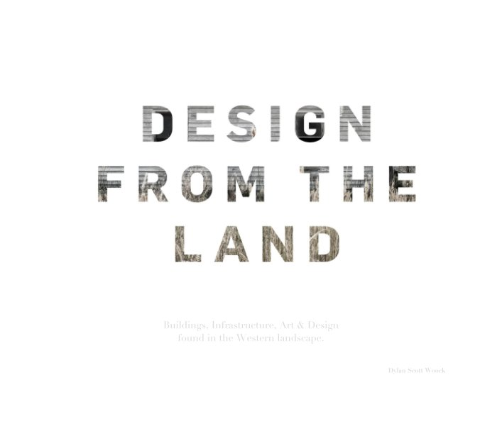 View Design From The Land by Dylan Scott Woock