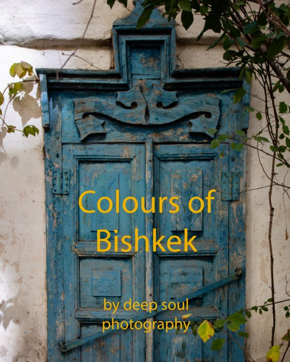 View Colours of Bishkek by deep soul photography