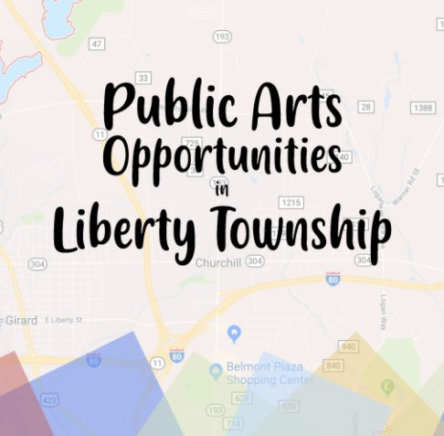 View Public Arts Opportunities in Liberty Township by Lorinda Dixon