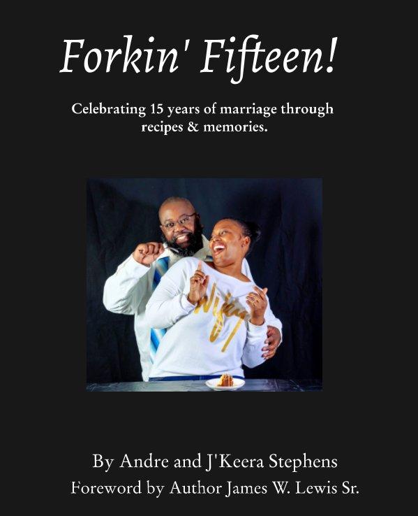 Forkin' Fifteen nach J'Keera Stephens anzeigen