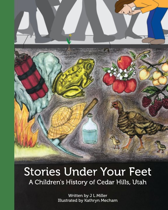 View Stories Under Your Feet: by Jamie Miller