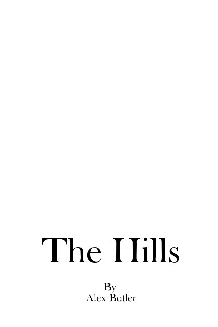 View The Hills by Alex Butler