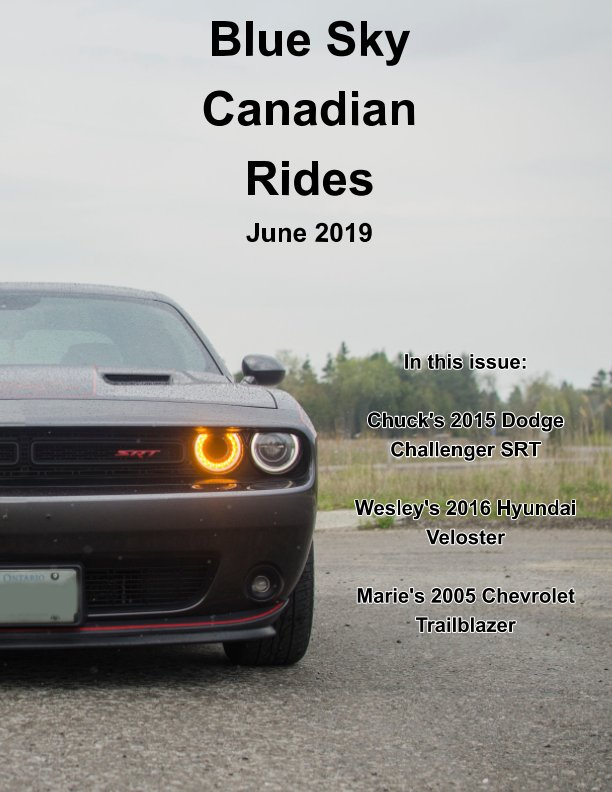 View Blue Sky Canadian Rides by Marie Dempsey