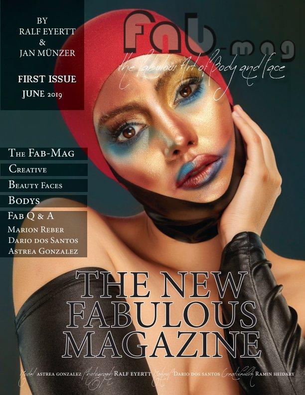 Fab-Mag - The fabulous Art of Body and Face nach Jan Münzer Ralf Eyertt anzeigen