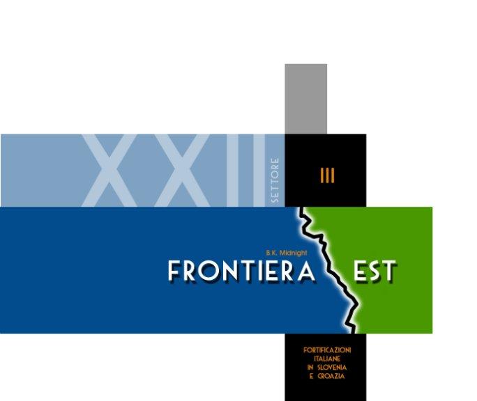 Visualizza Frontiera est - Volume III di B. K. Midnight