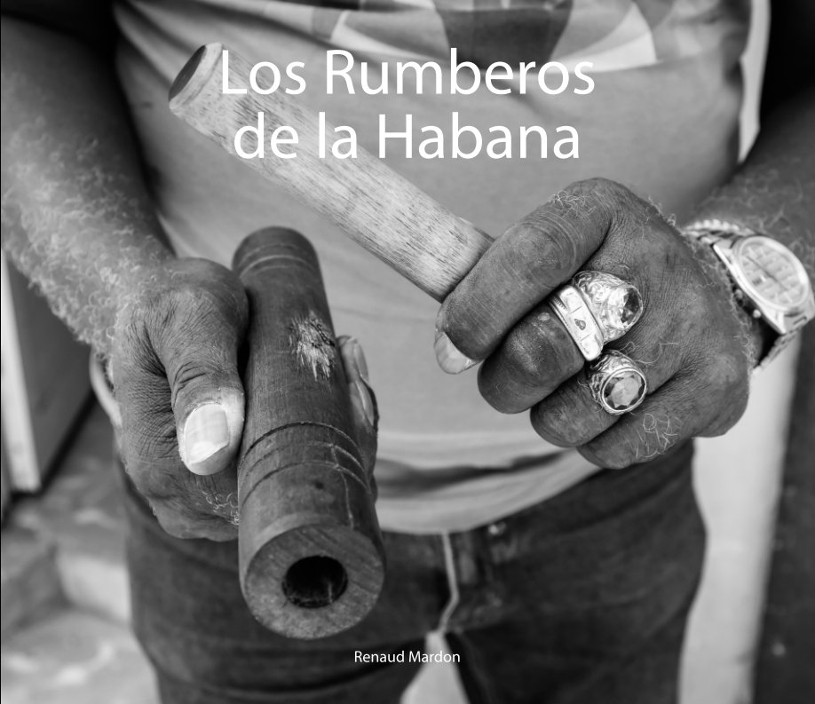 Bekijk Los Rumberos de La Habana op Renaud Mardon