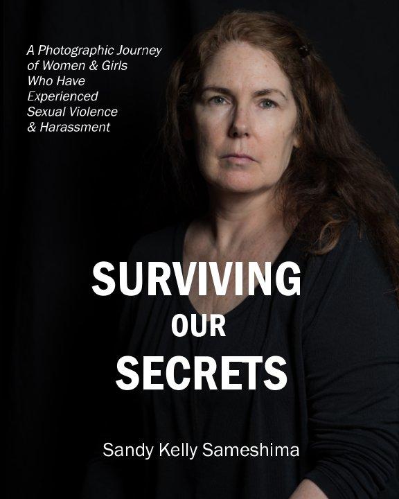 Bekijk Surviving Our Secrets op Sandy Kelly Sameshima