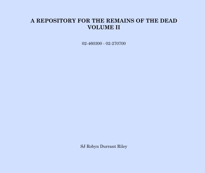 Bekijk A Repository for the Remains of the Dead op SJ Robyn Durrant Riley
