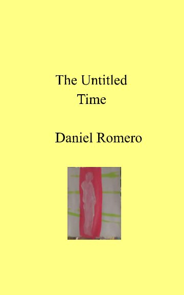 View The Untitled Time by Daniel Romero