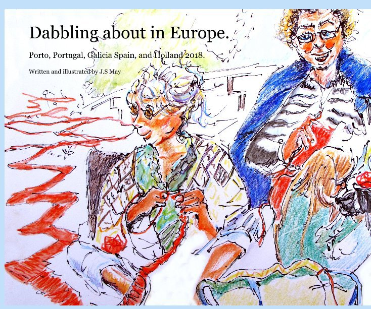 Bekijk Dabbling about in Europe. op J.S May