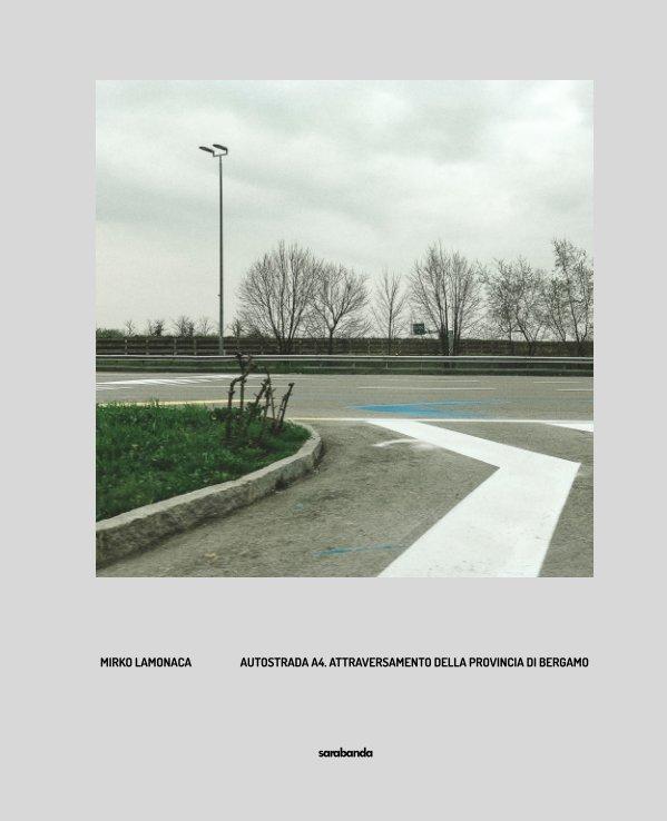 View Autostrada A4. Attraversamento della provincia di Bergamo by Mirko Lamonaca