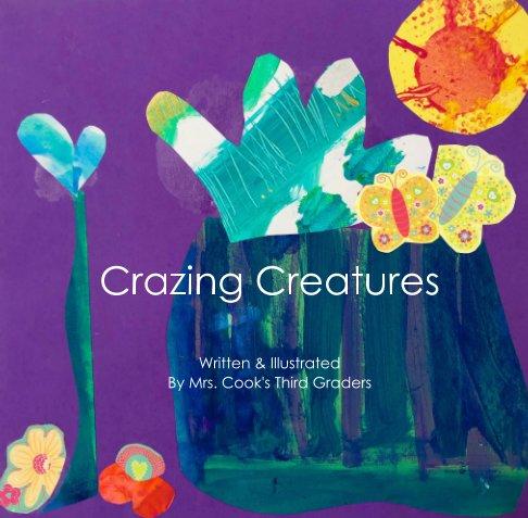 Bekijk Crazing Creatures op Mrs. Cook's Third Graders
