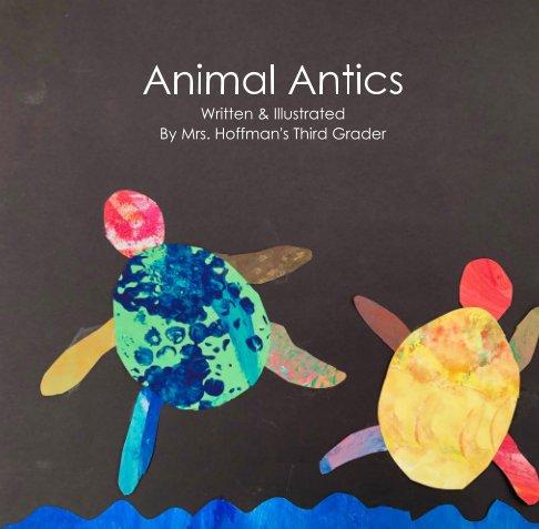 Bekijk Animal Antics op Mrs. Hoffman's Third Graders