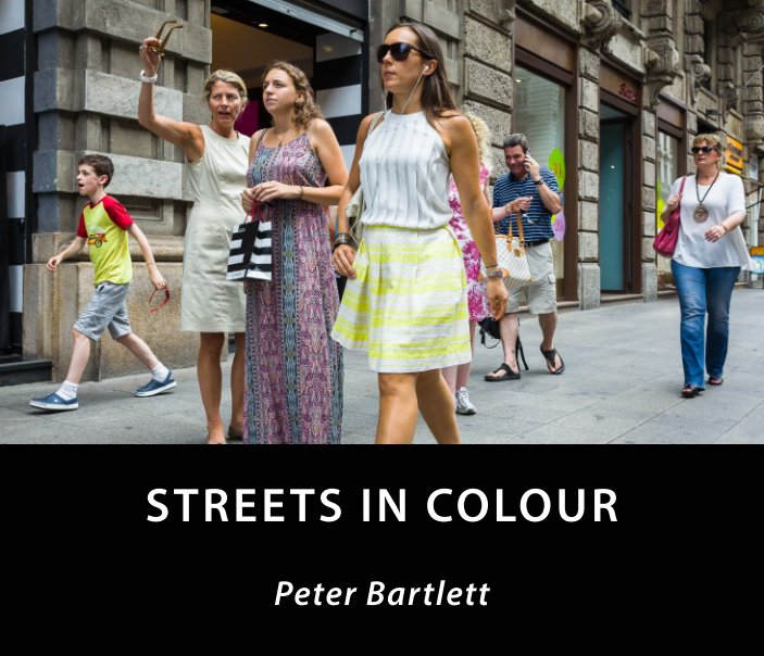 View Streets In Colour by Peter Bartlett
