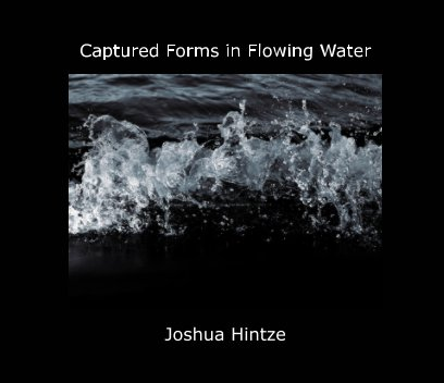 Captured Forms In Flowing Water book cover