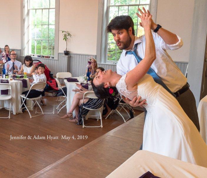 View Jennifer and Adam Hyatt Wedding by James R. Fisher