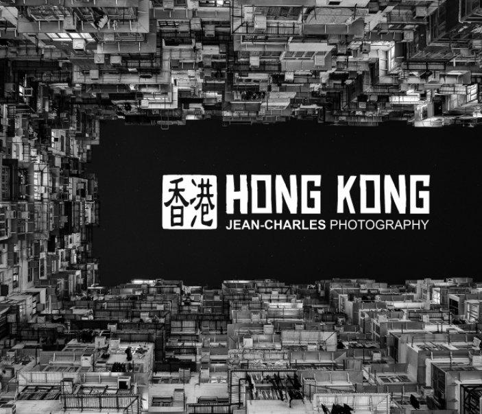 View Hong Kong by Jean-Charles Photography
