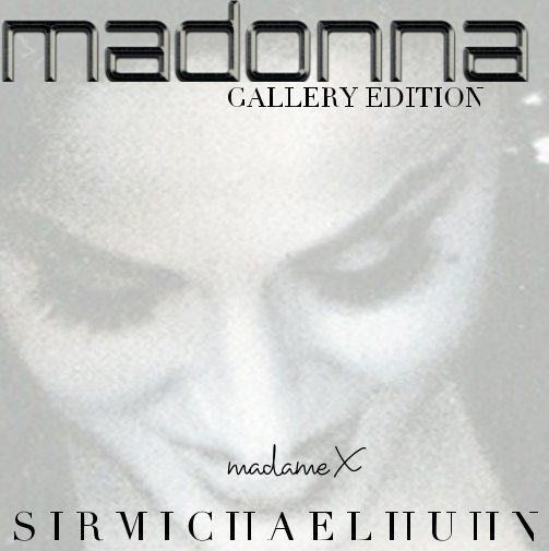 View Madame x by Sir Michael Huhn