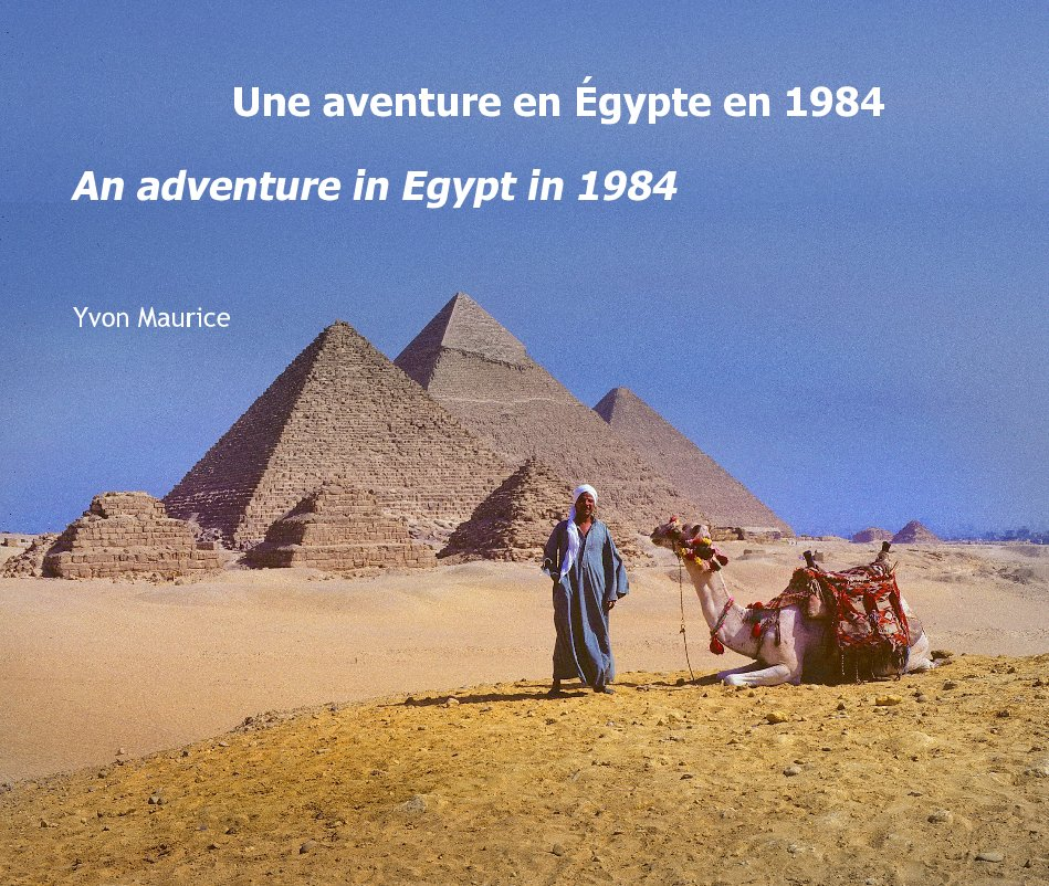 View An adventure in Egypt in 1984 by Yvon Maurice