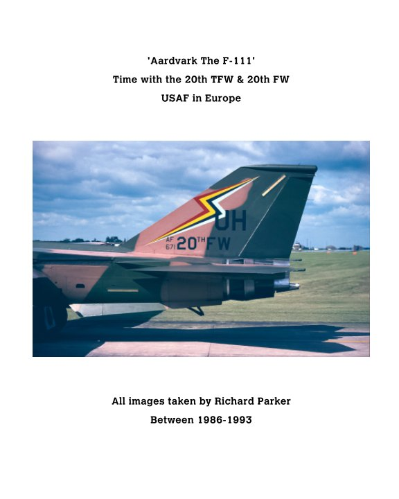 View 'Aardvark' The F-111. by Richard Parker
