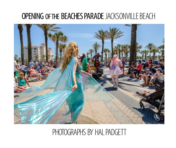 View Opening of the Beaches Parade by Hal Padgett