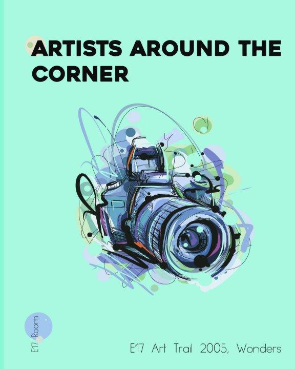 View Artists Around the Corner by Yanire Sylva Delgado