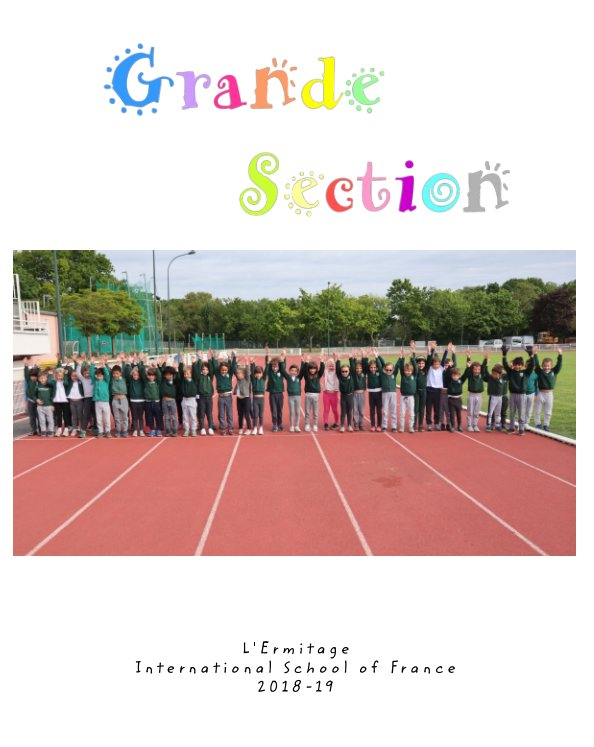 View Souvenirs de Grande Section by Les enfants de GS 2018-2019