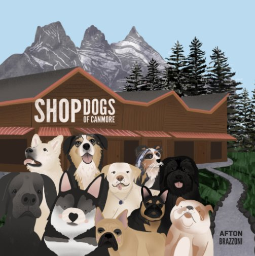 Ver Shop Dogs of Canmore por Afton Brazzoni